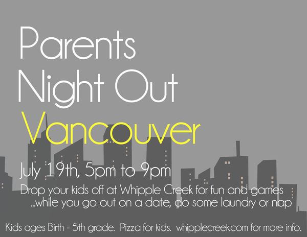 Parent's Night Out – July 19th – 2013
