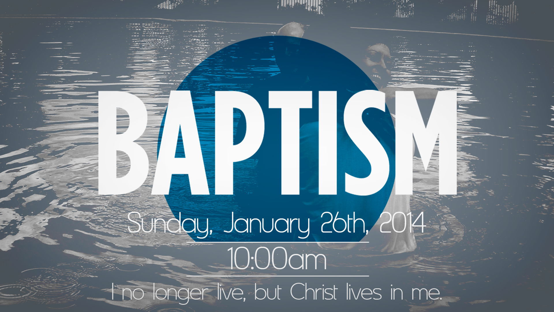 Baptisms on January 26th!