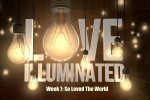 Love-Illuminated-Week-7