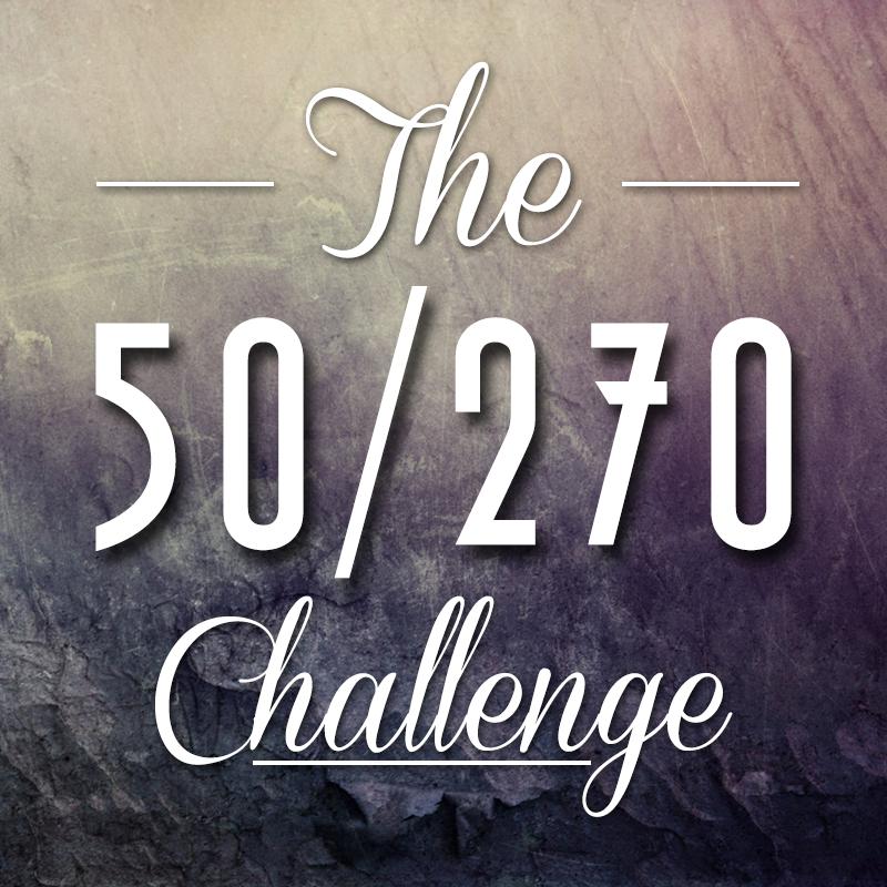 The 50/270 Challenge