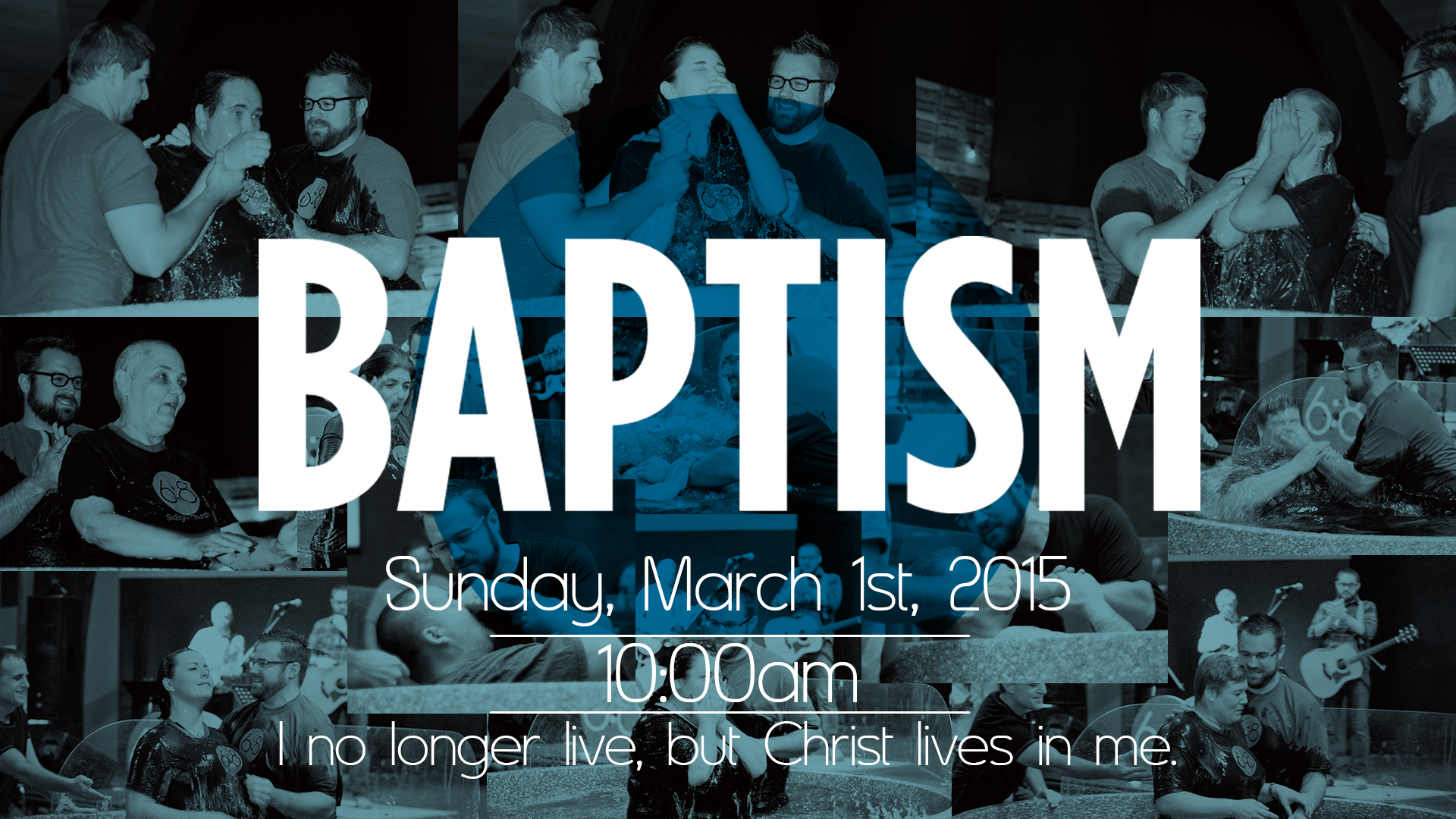 Baptisms, Sunday March 1st, 2015!!!
