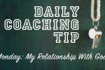 Daily Coaching Tip-Monday