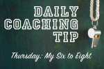 Daily Coaching Tip-Thursday