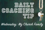 Daily Coaching Tip-Wednesday