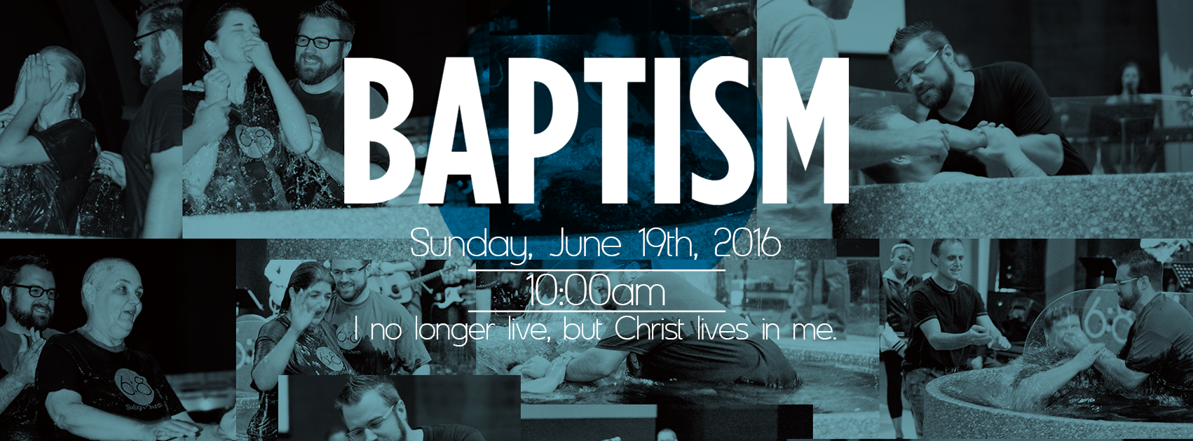 Baptism Sunday, June 19, 2016