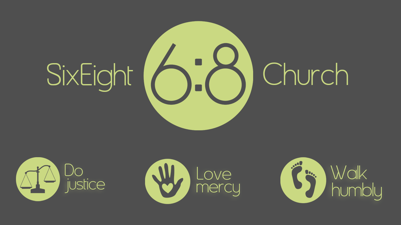 SixEight, Part 3: Walk Humbly With Your God