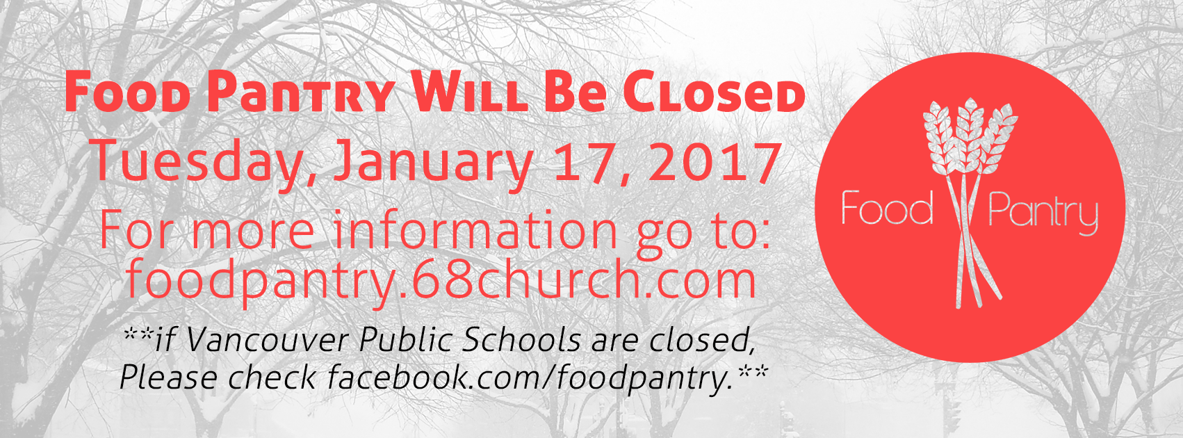 SixEight Food Pantry Will Be Closed, Tuesday, January 17, 2017