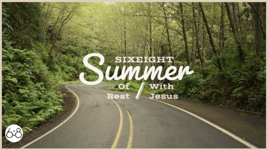 Summer with Jesus, Summer of Rest, W3D2