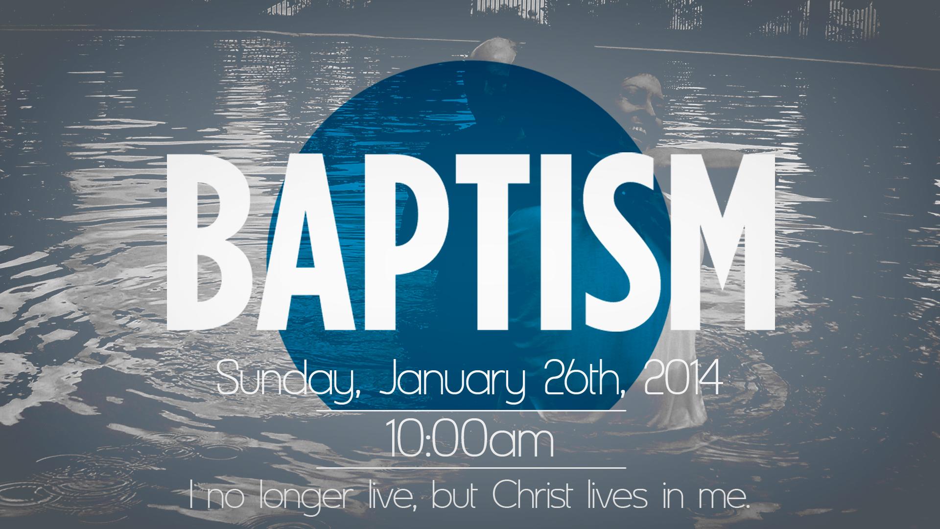 Baptisms on January 26th!