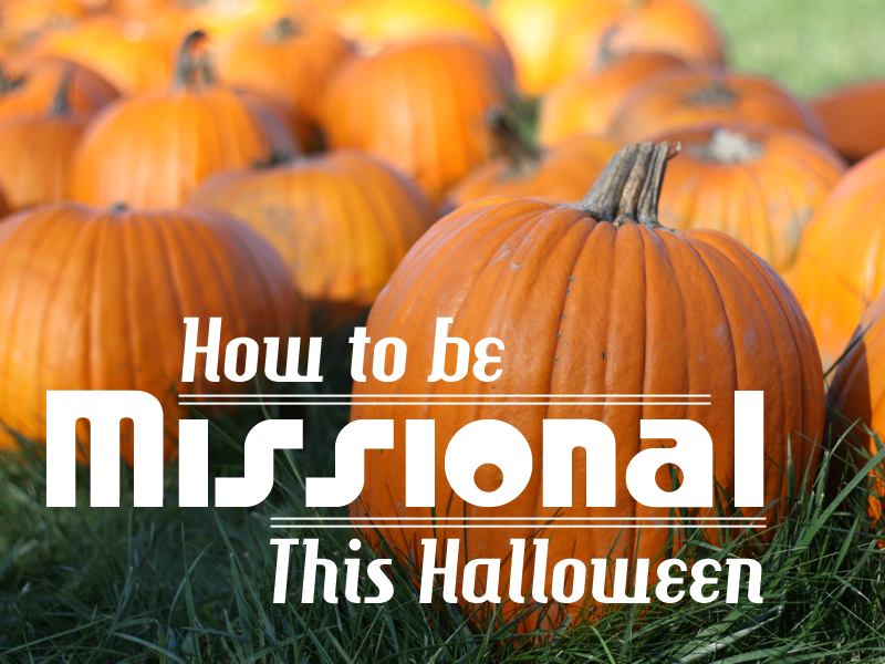 Monday Morning Mission – 10-28-2013 – Missional Halloween