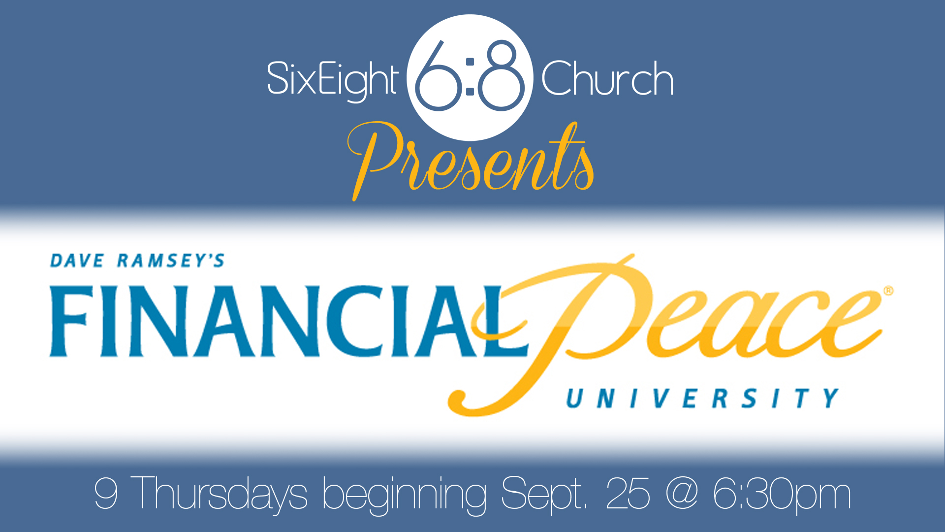 Financial Peace University Begins September 25.