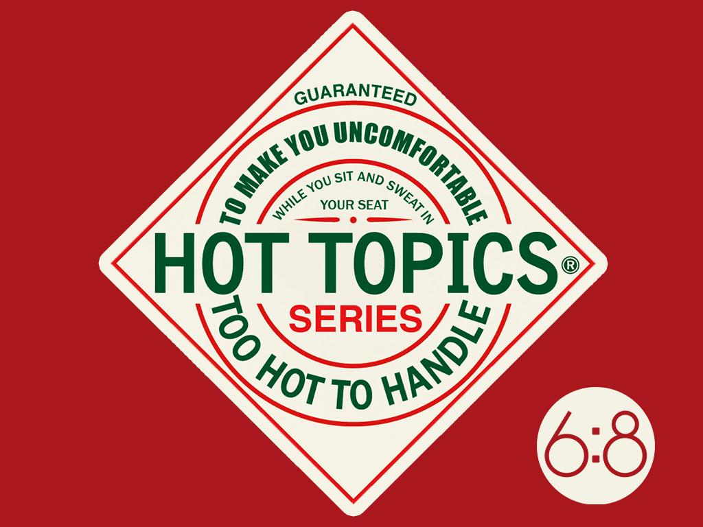 Hot Topics, Part 2: Racial Reconciliation