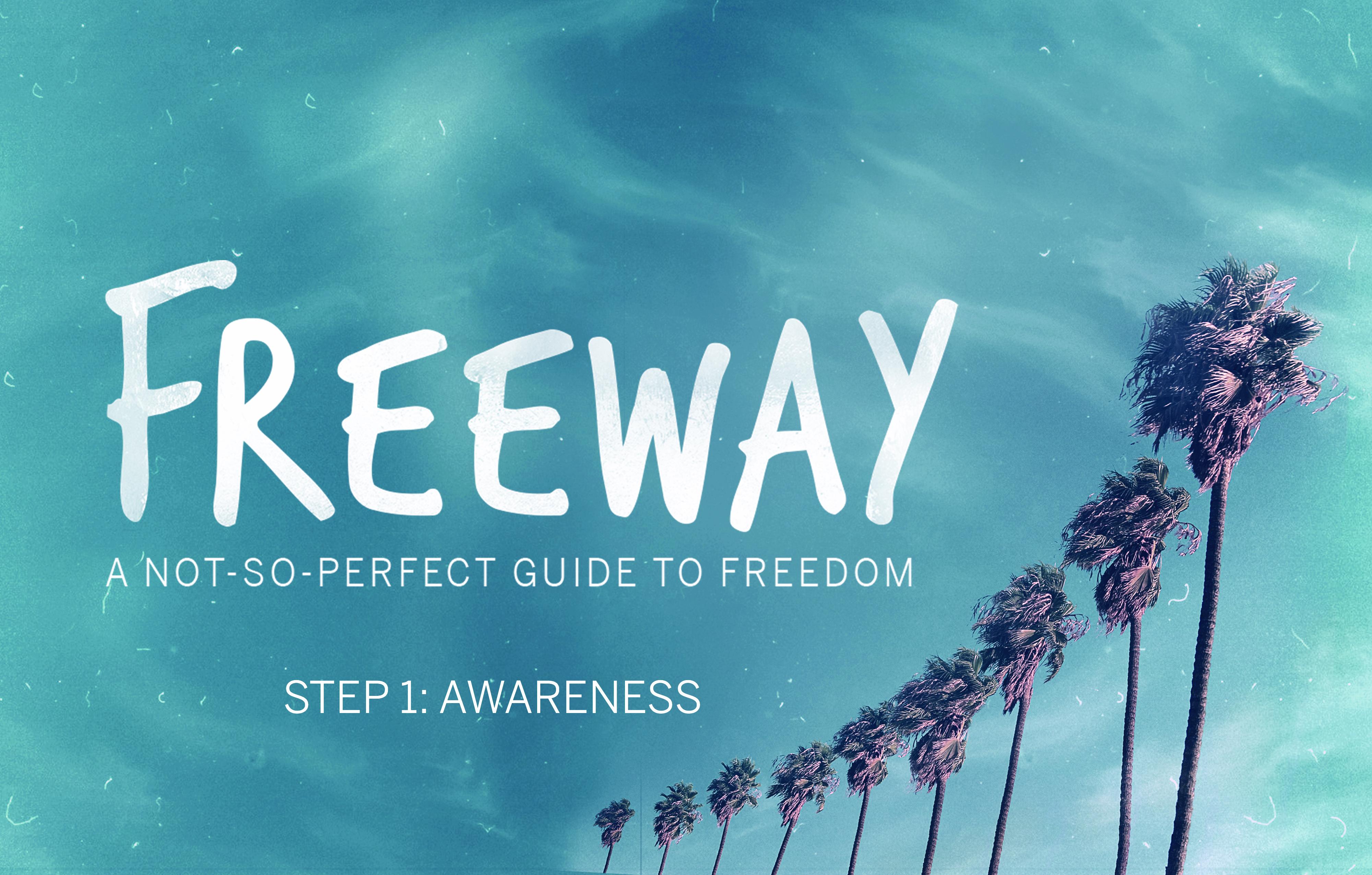 Step 1 – Awareness