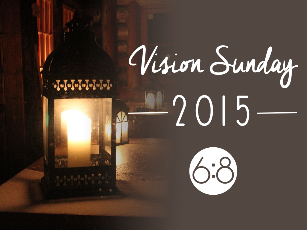Vision Sunday, 2015: My SixEight