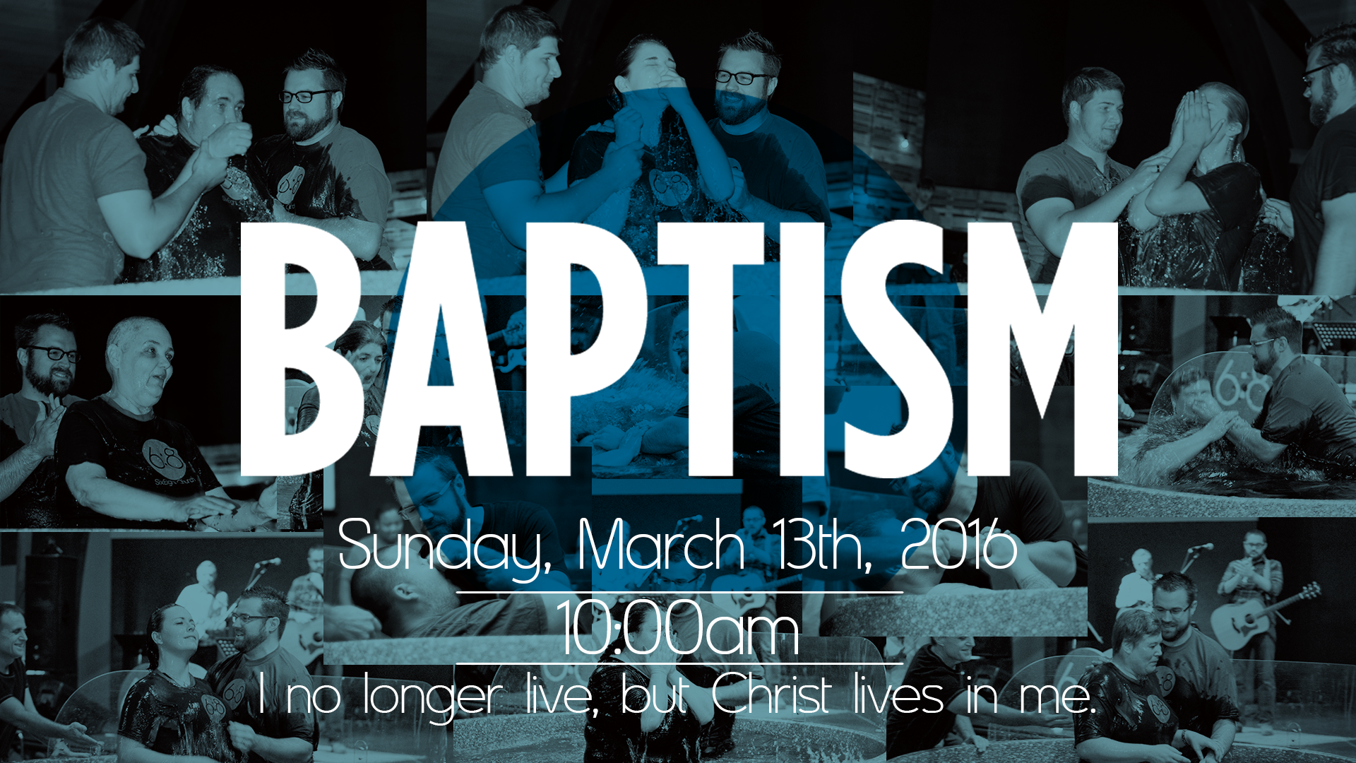 Baptism Sunday, March 13, 2016 (Part II)