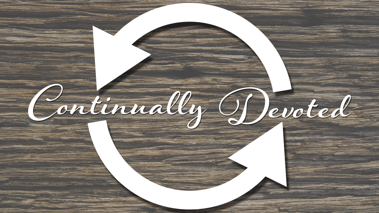 Continually Devoted, Part 4: Prayer